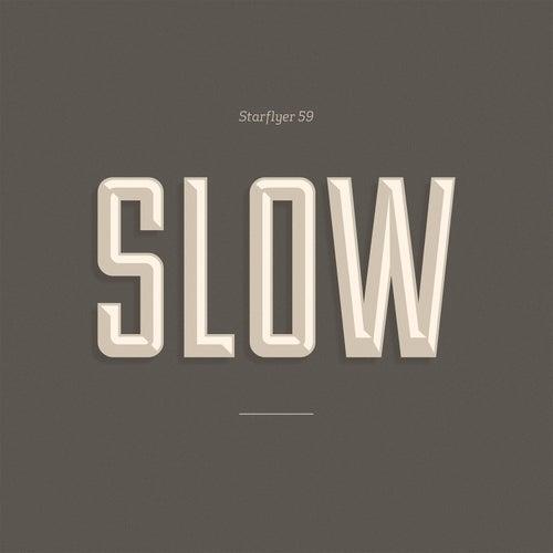 Slow by Starflyer 59