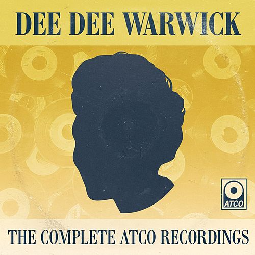 The Complete Atco Recordings by Dee Dee Warwick