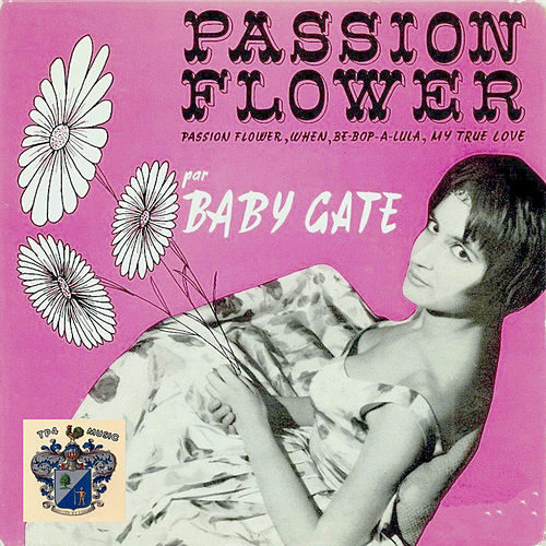 Passion Flower by Baby Gate