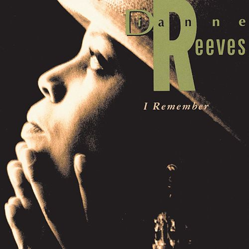 I Remember von Dianne Reeves