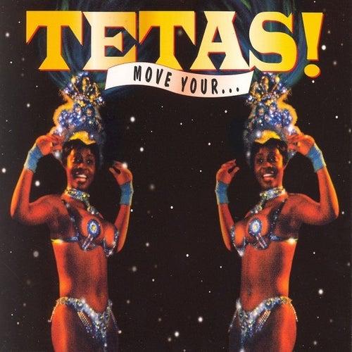 Move Your Tetas... de Los Tetas
