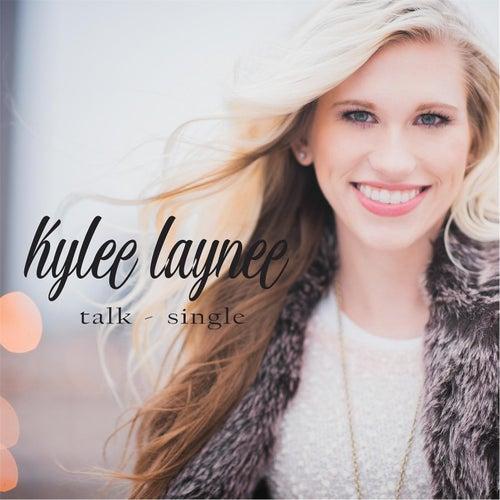 Talk de Kylee Laynee