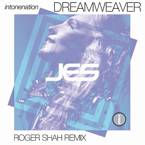 Dreamweaver (Roger Shah Remix) by Jes