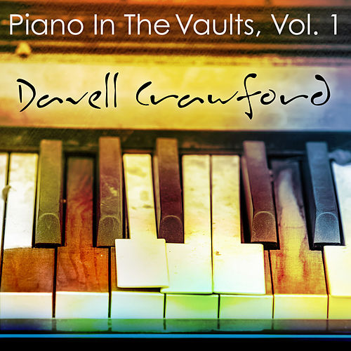 Piano in the Vaults, Vol. 1 by Davell Crawford