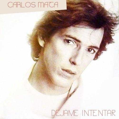 Déjame Intentar by Carlos Mata