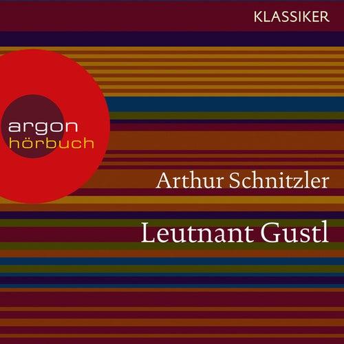 Leutnant Gustl (Ungekürzte Lesung) von Arthur Schnitzler