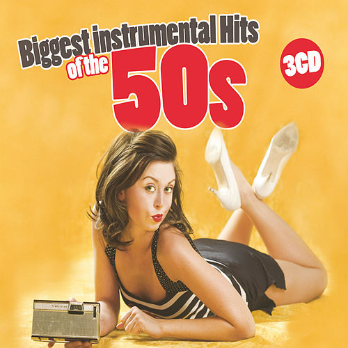 Biggest Instrumental Hits Of The 50s de Various Artists