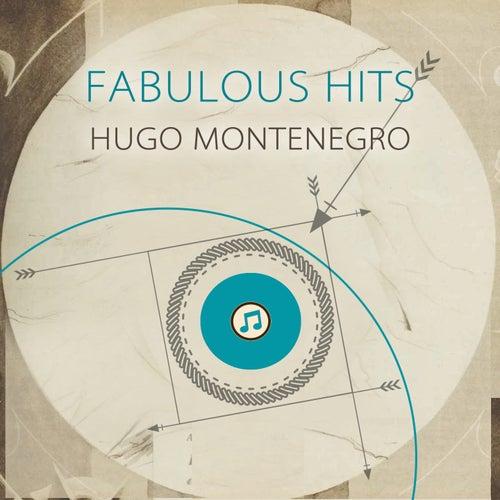 Fabulous Hits by Hugo Montenegro