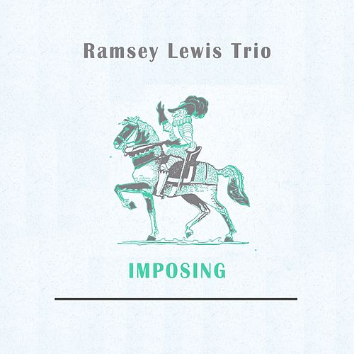 Imposing by Ramsey Lewis