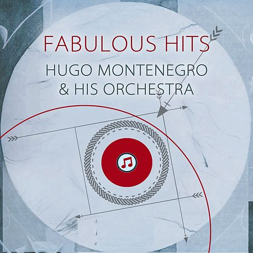 Fabulous Hits by Hugo Montenegro