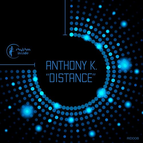 Distance by Anthony K