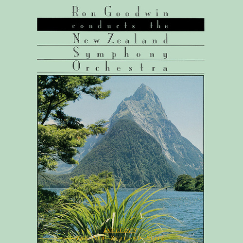 Ron Goodwin Conducts The New Zealand Symphony Orchestra von New Zealand Symphony Orchestra