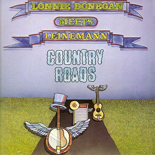 Country Roads (Lonnie Donegan Meets Leinemann) by Lonnie Donegan
