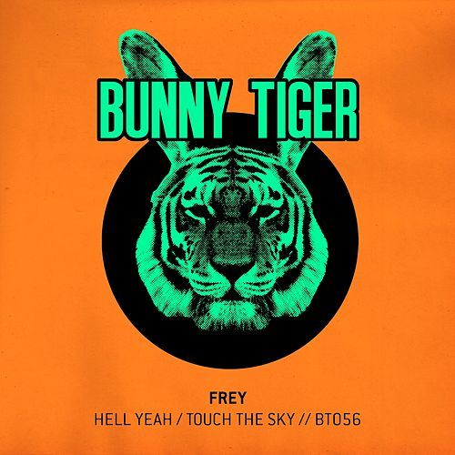 Hell Yeah / Touch The Sky von Frey
