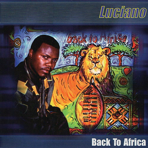 Back to Africa von Luciano