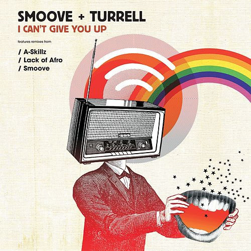 I Can't Give You Up - EP von Smoove & Turrell