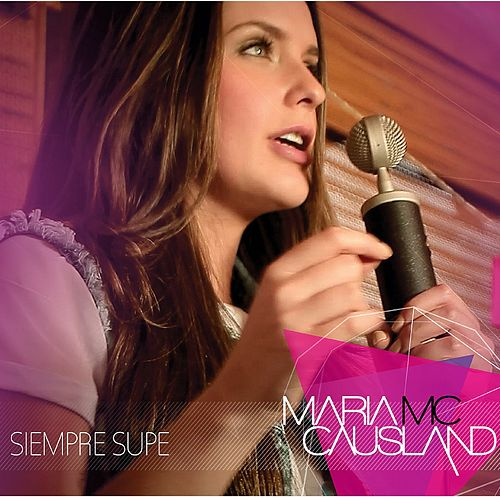 Siempre Supe by Maria McCausland
