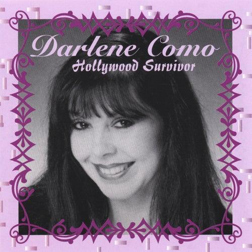 Hollywood Survivor by Darlene Como