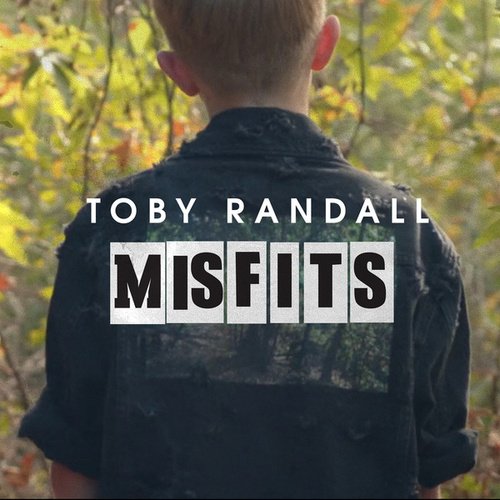 Misfits by Toby Randall
