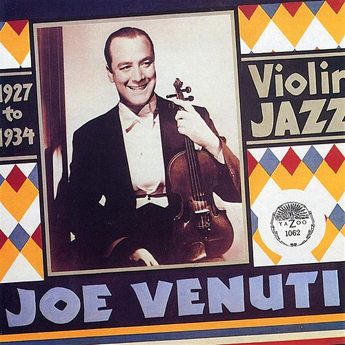 Violin Jazz 1927-1934 de Joe Venuti