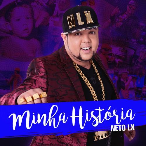 Minha História - Single de Neto LX