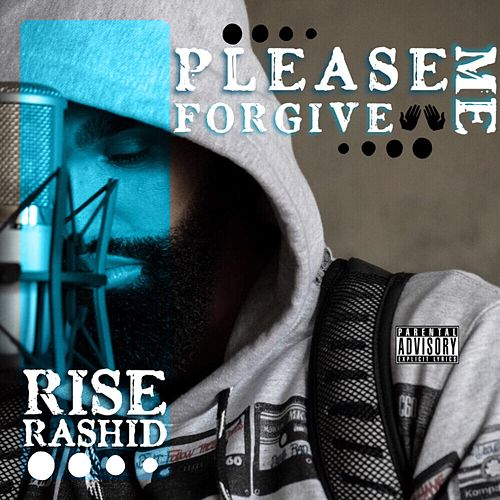 Please Forgive Me de Rise Rashid