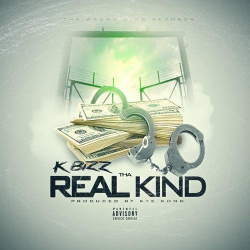 Tha Real Kind - Single von K Bizz