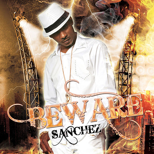 Beware by Sanchez
