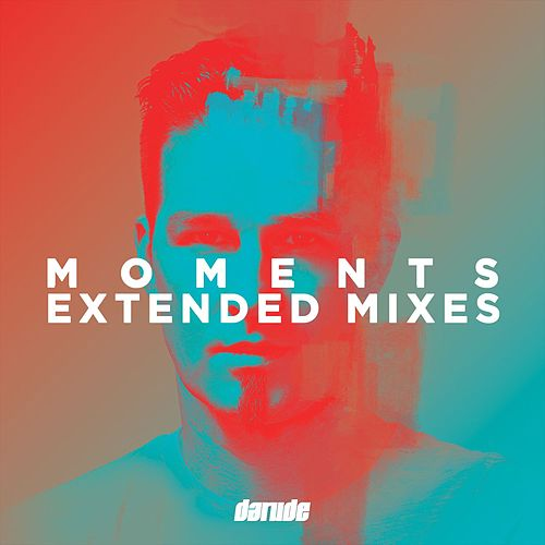 Moments Extended Mixes von Darude