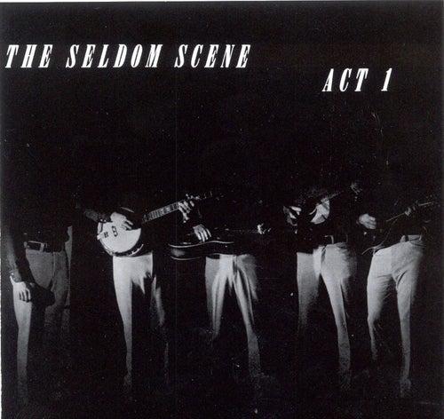 Act 1 von The Seldom Scene