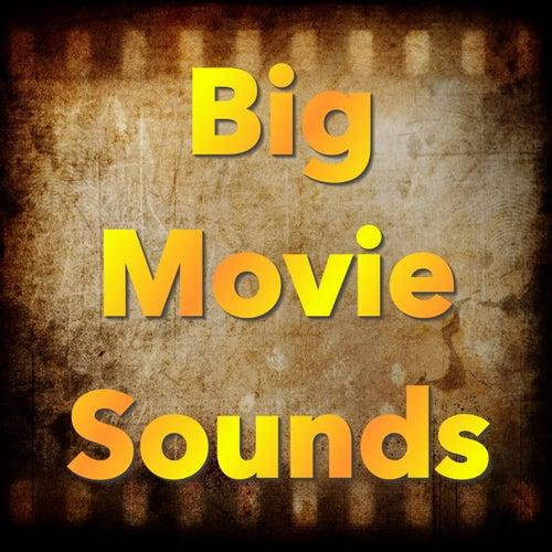 Big Movie Sounds de Various Artists