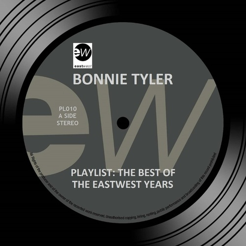 Playlist: The Best Of The EastWest Years van Bonnie Tyler