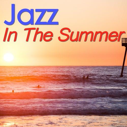 Jazz In The Summer von Various Artists