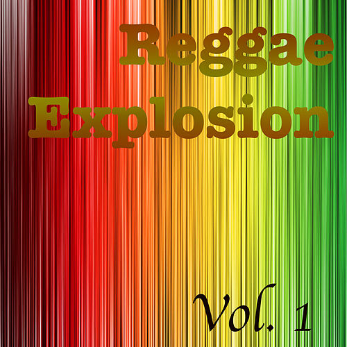 Reggae Explosion, Vol. 1 de Various Artists