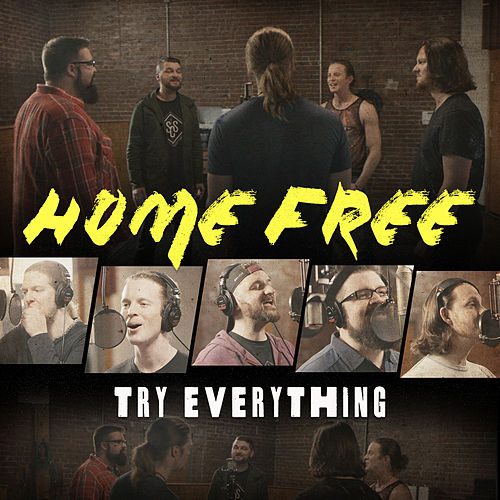 Try Everything von Home Free