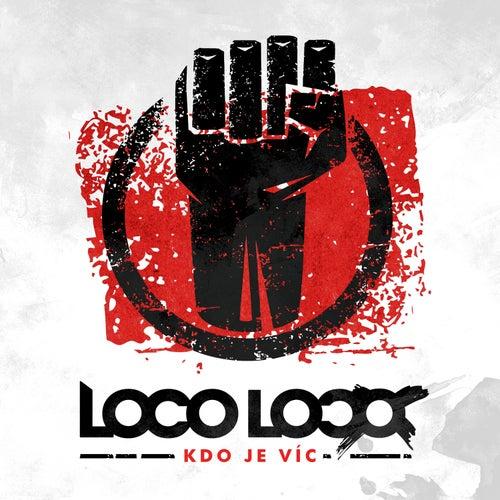 Kdo Je Víc by Loco Loco