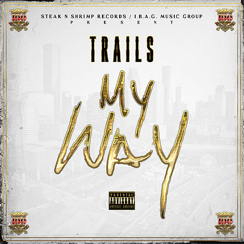 My Way by Trails