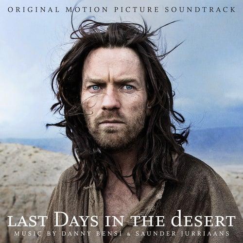 Last Days in the Desert (Original Motion Picture Soundtrack) de Saunder Jurriaans