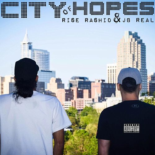 City of Hopes (feat. J B Real) de Rise Rashid