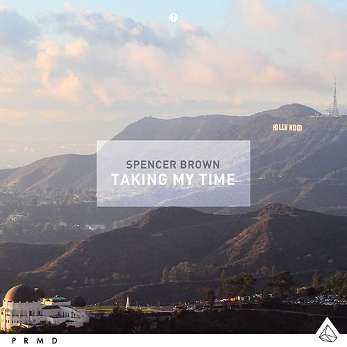 Taking My Time by Spencer Brown