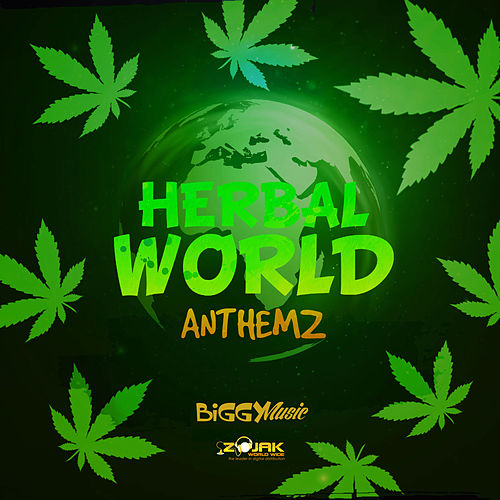 Herbal World Anthemz by Various Artists