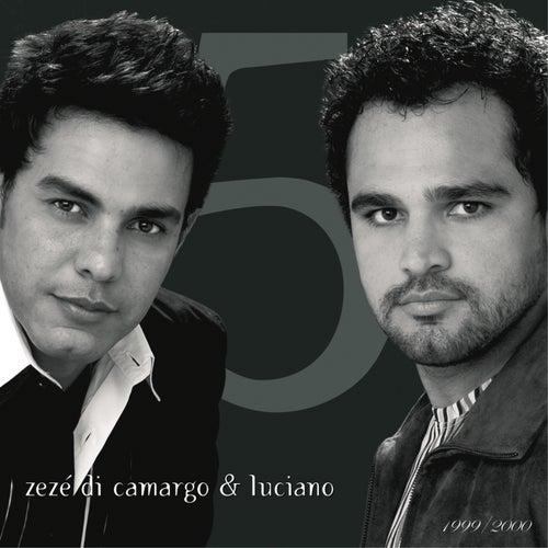 Zezé Di Camargo & Luciano 1999-2000 de Zezé Di Camargo & Luciano