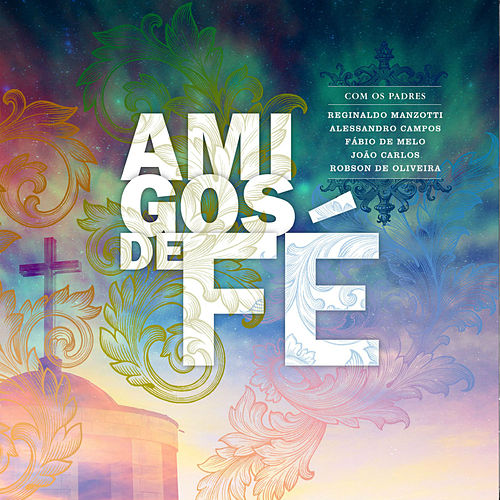 Amigos de Fé de Various Artists