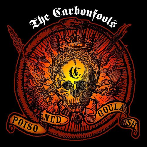 Poisoned Gulash by The Carbonfools