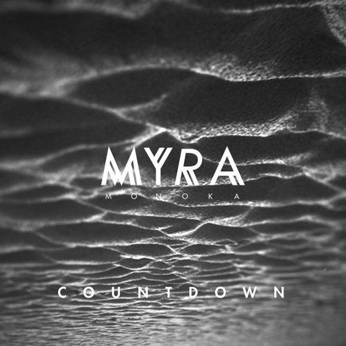Countdown by Myra Monoka