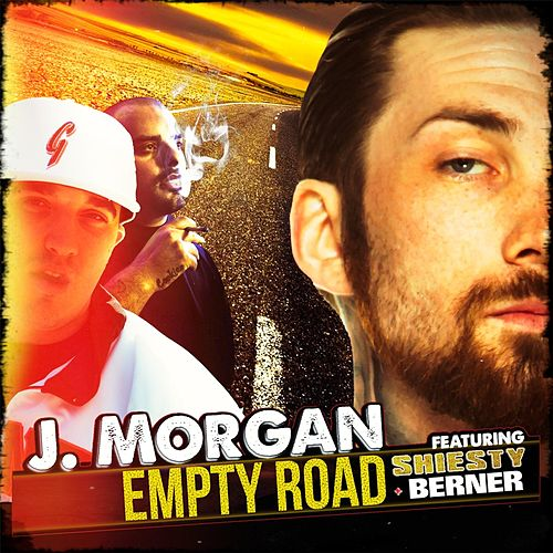 Empty Road (feat. Shiesty, Berner & Taylor Bickel) by Jmorgan