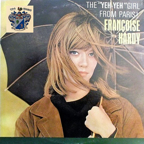 The 'Yeh-Yeh' Girl from Paris de Francoise Hardy