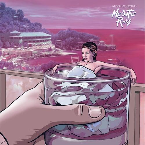 Me on the Rocks by Myra Monoka