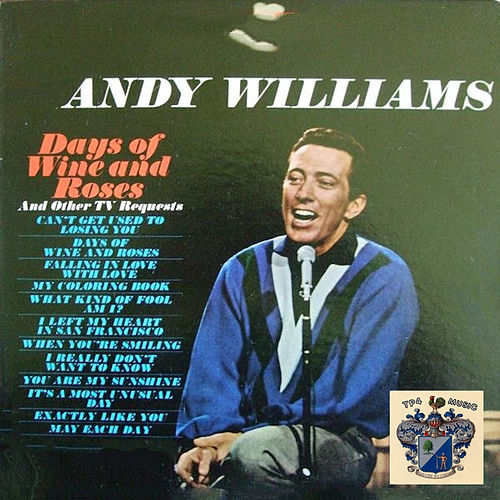 Days of Wine and Roses by Andy Williams