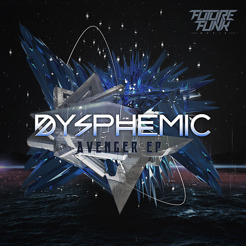 Avenger EP by Dysphemic